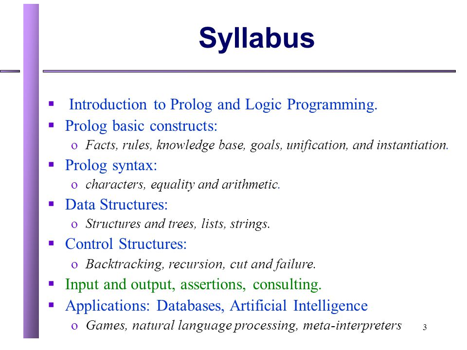 Syllabus Introduction to Prolog and Logic Programming.