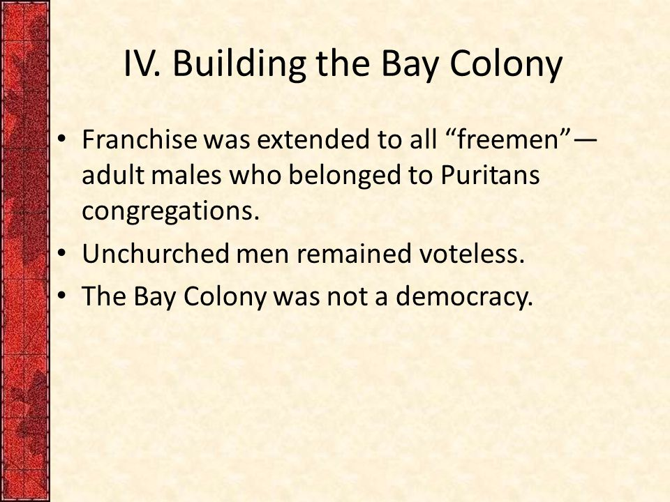IV. Building the Bay Colony