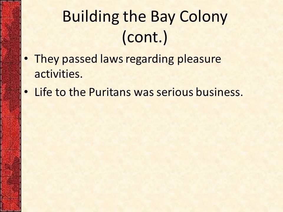 Building the Bay Colony (cont.)