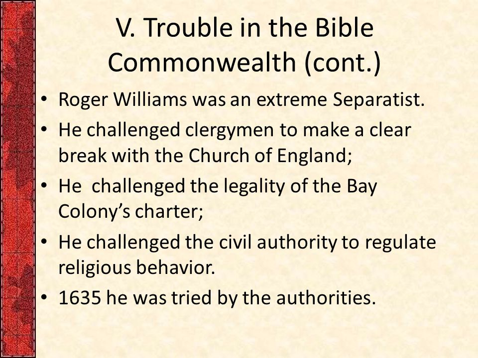 V. Trouble in the Bible Commonwealth (cont.)