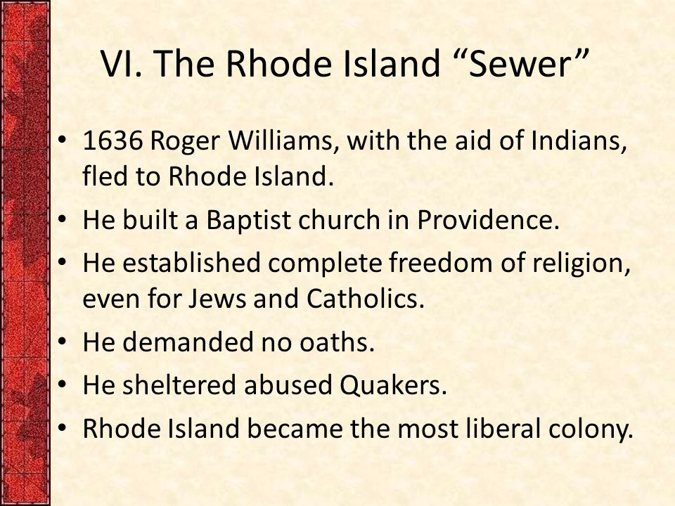VI. The Rhode Island Sewer