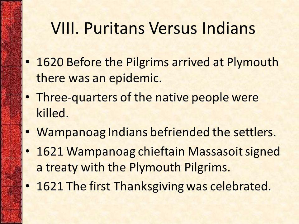 VIII. Puritans Versus Indians