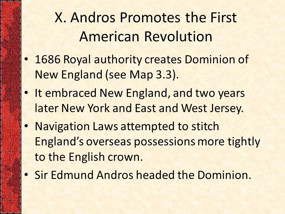 X. Andros Promotes the First American Revolution