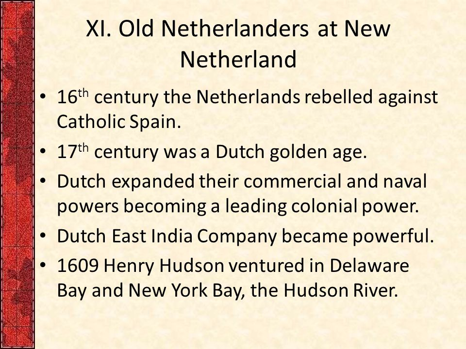 XI. Old Netherlanders at New Netherland