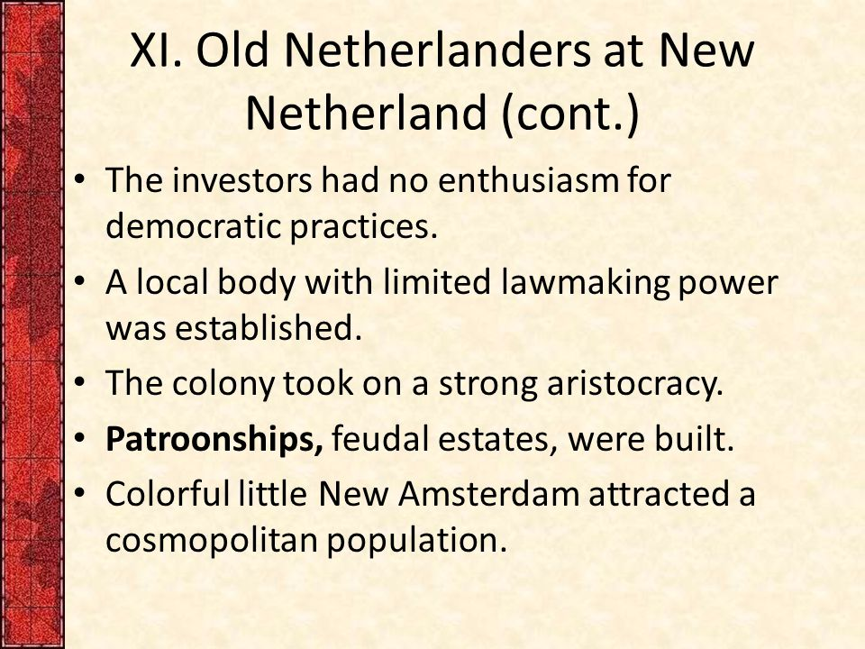 XI. Old Netherlanders at New Netherland (cont.)