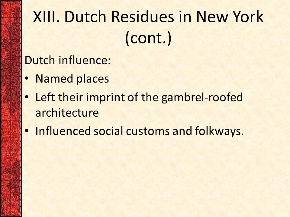 XIII. Dutch Residues in New York (cont.)