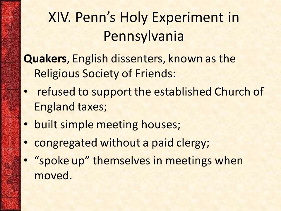 XIV. Penn's Holy Experiment in Pennsylvania