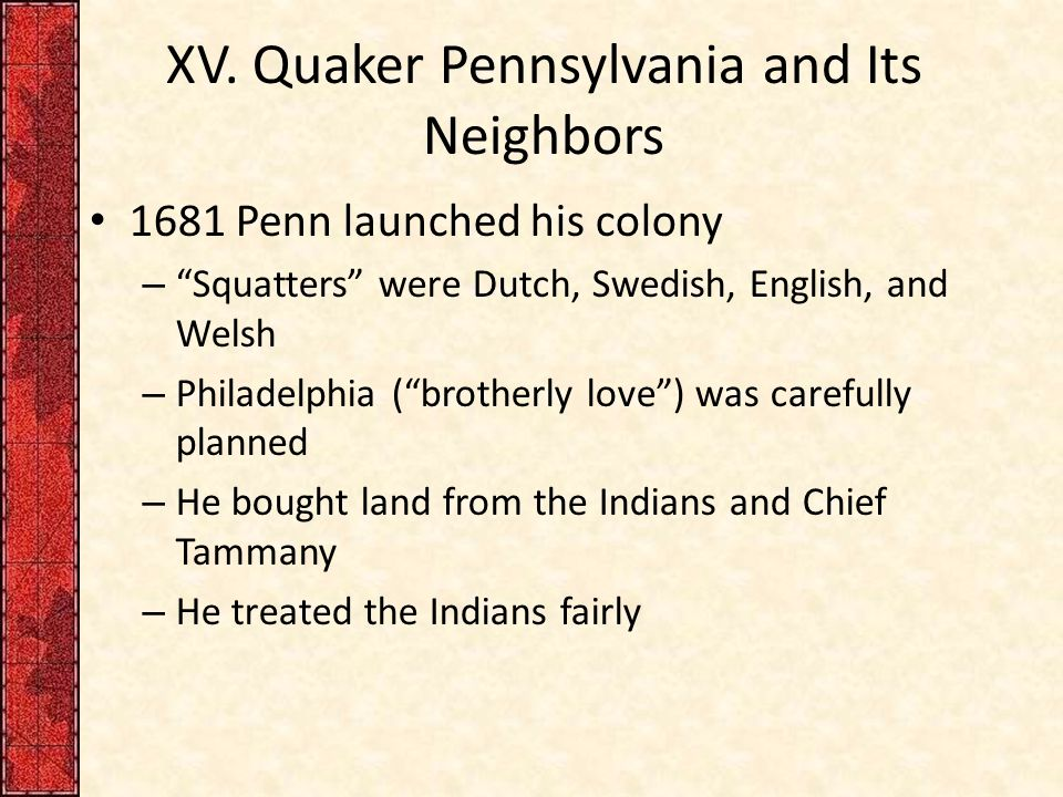 XV. Quaker Pennsylvania and Its Neighbors