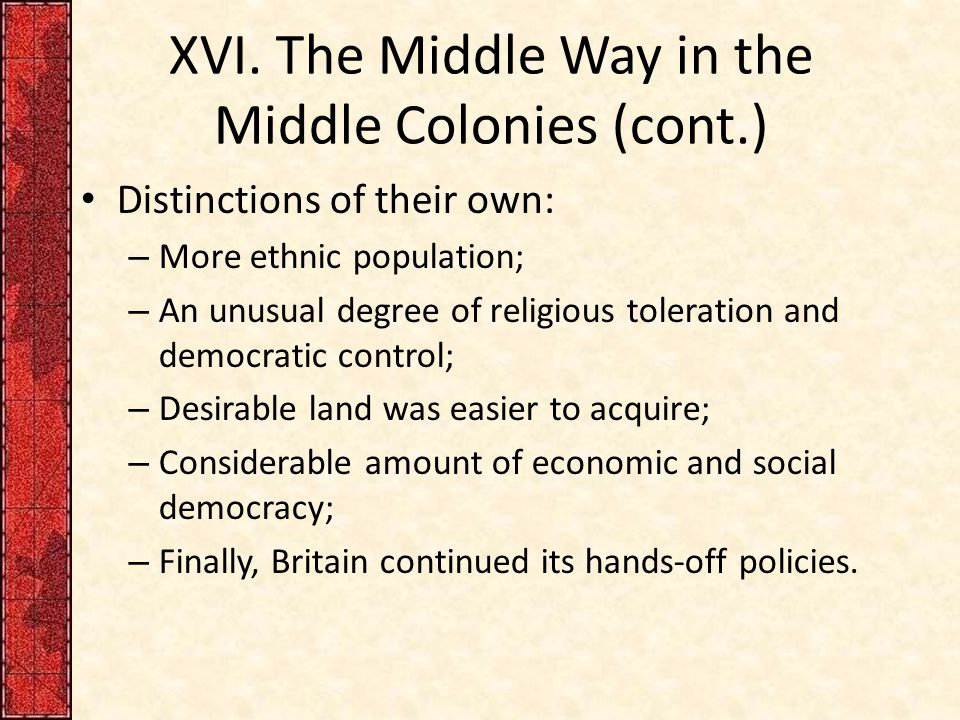 XVI. The Middle Way in the Middle Colonies (cont.)