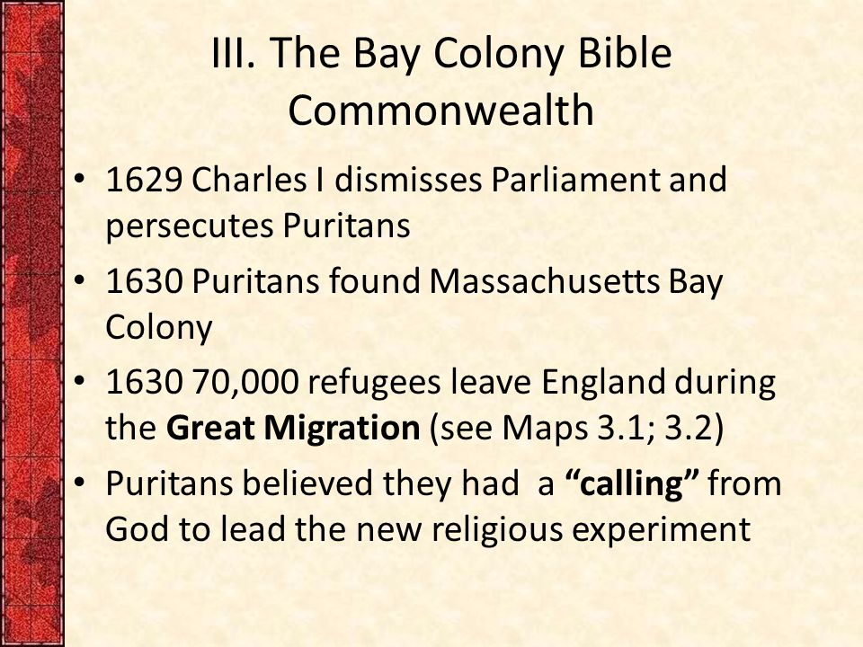 III. The Bay Colony Bible Commonwealth