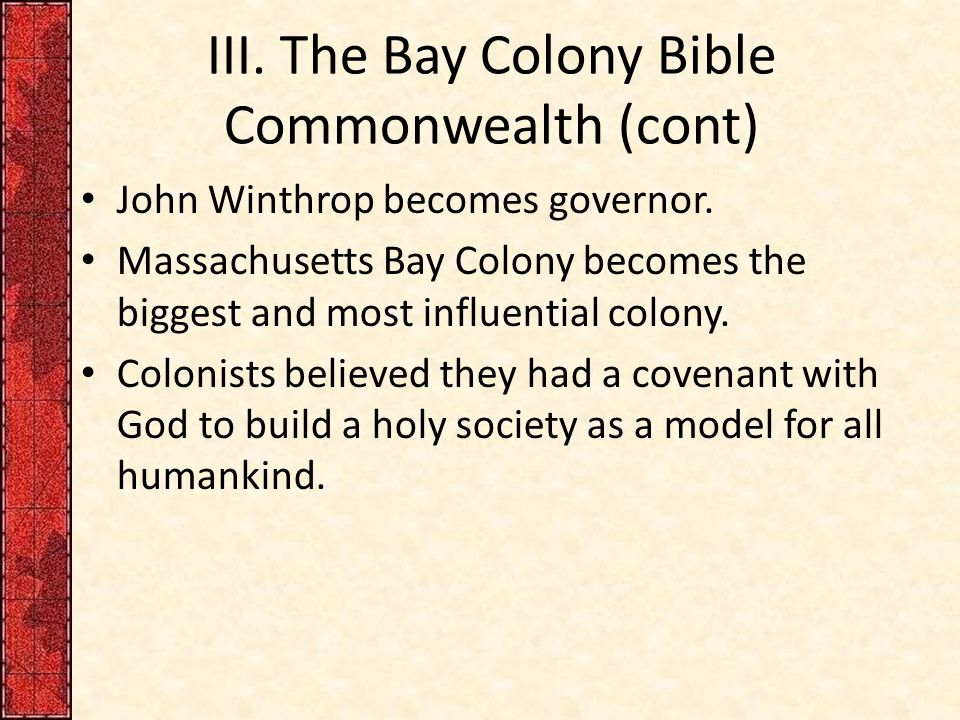 III. The Bay Colony Bible Commonwealth (cont)