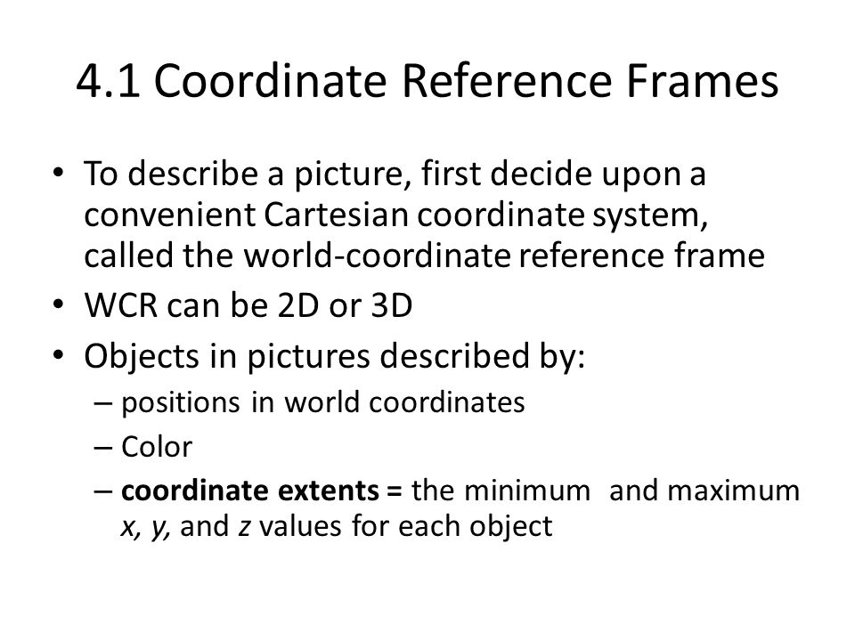 4.1 Coordinate Reference Frames