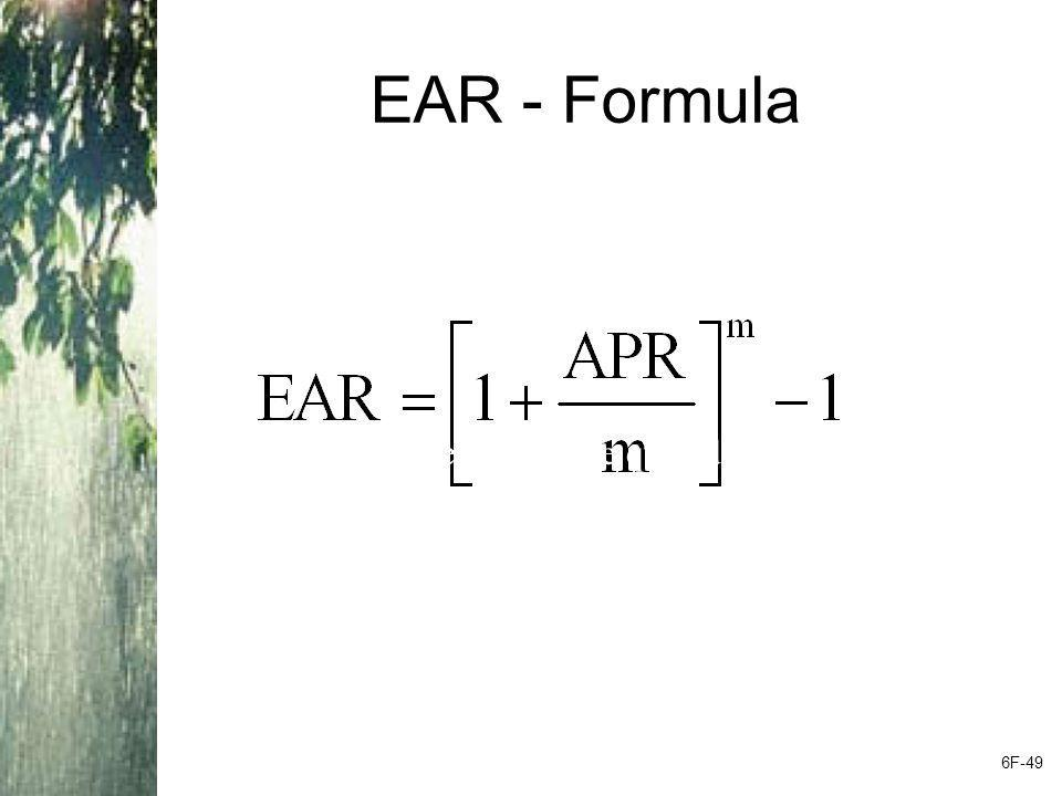 EAR - Formula Remember that the APR is the quoted rate, and