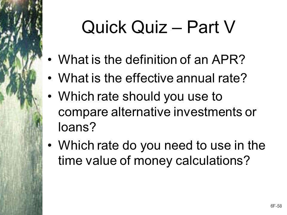 Quick Quiz – Part V What is the definition of an APR
