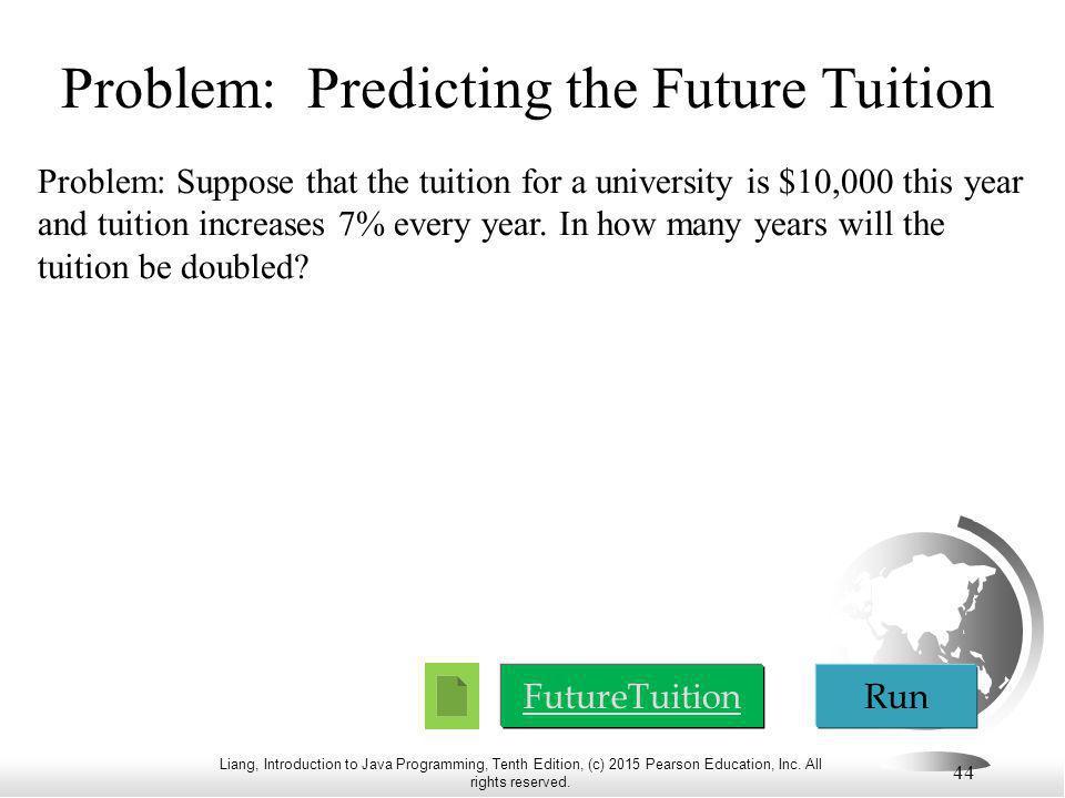 Problem: Predicting the Future Tuition