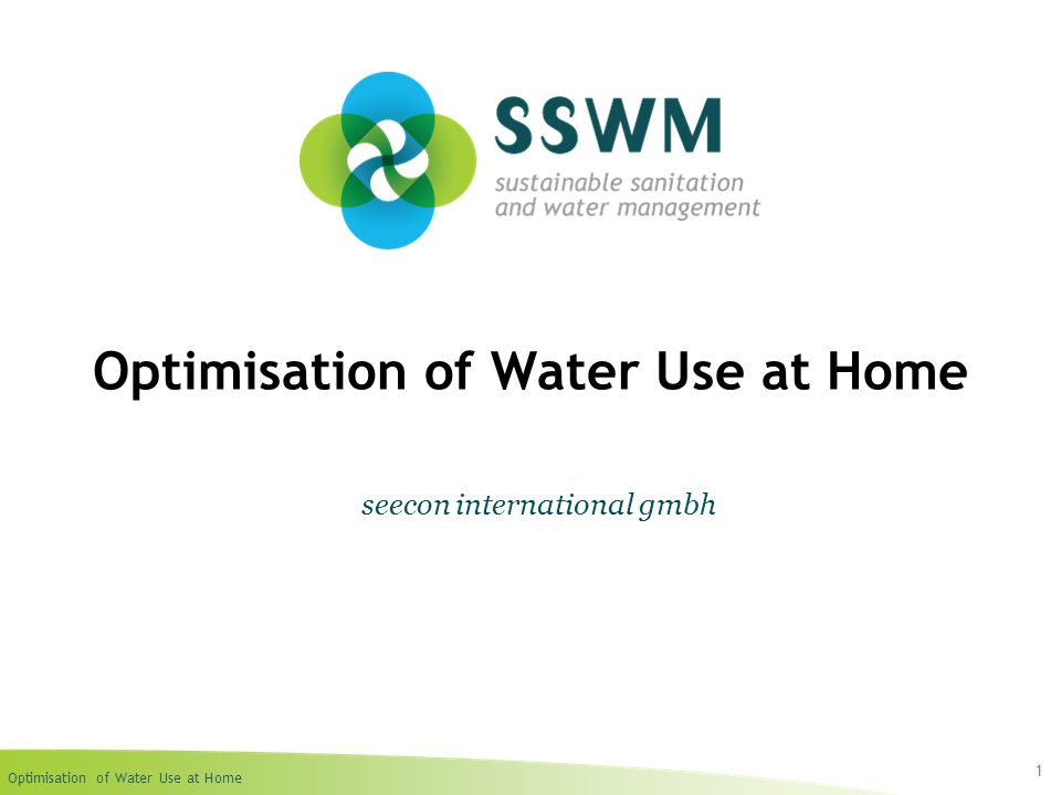 Optimisation of Water Use at Home