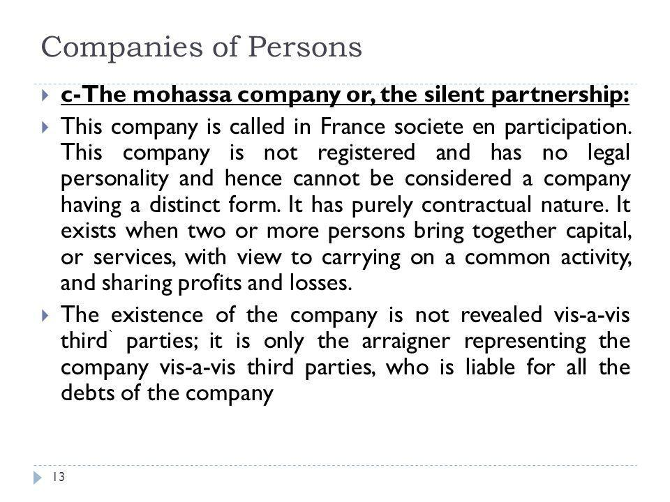 Companies of Persons c-The mohassa company or, the silent partnership:
