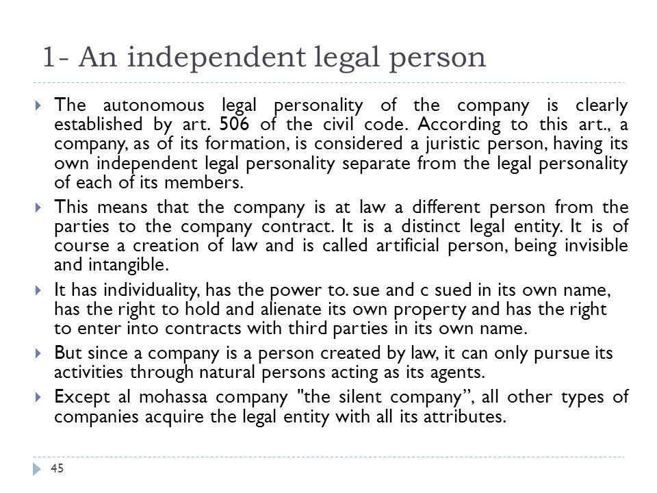 1- An independent legal person