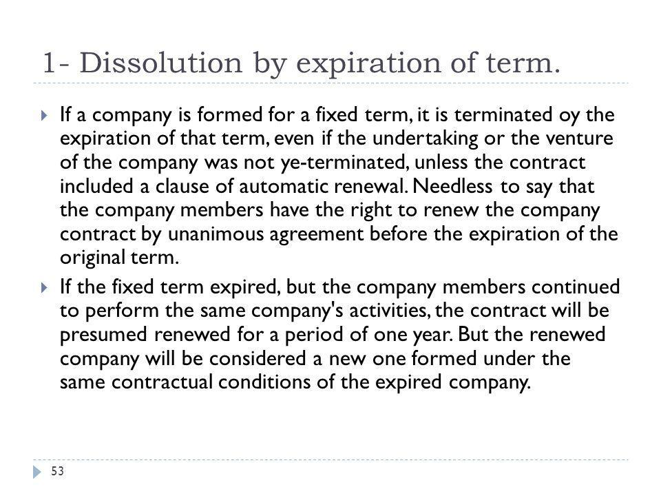 1- Dissolution by expiration of term.