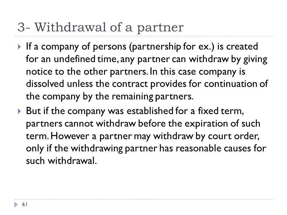 3- Withdrawal of a partner