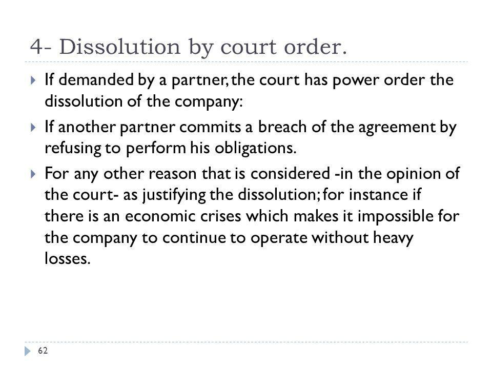 4- Dissolution by court order.