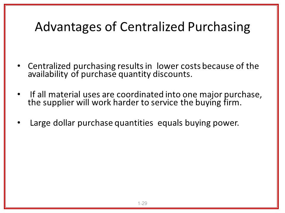Advantages of Centralized Purchasing