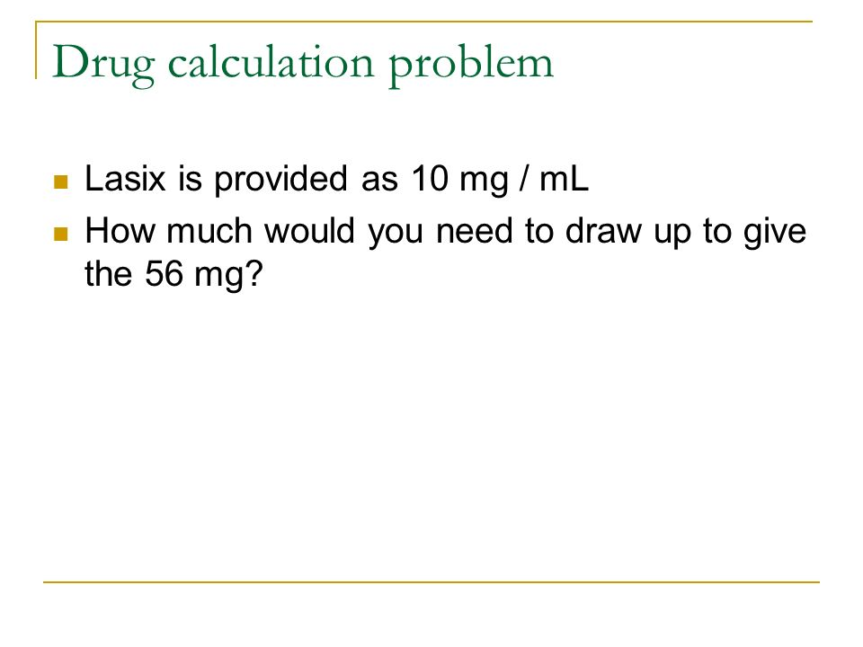 Drug calculation problem