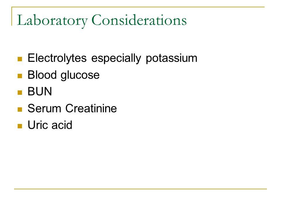 Laboratory Considerations