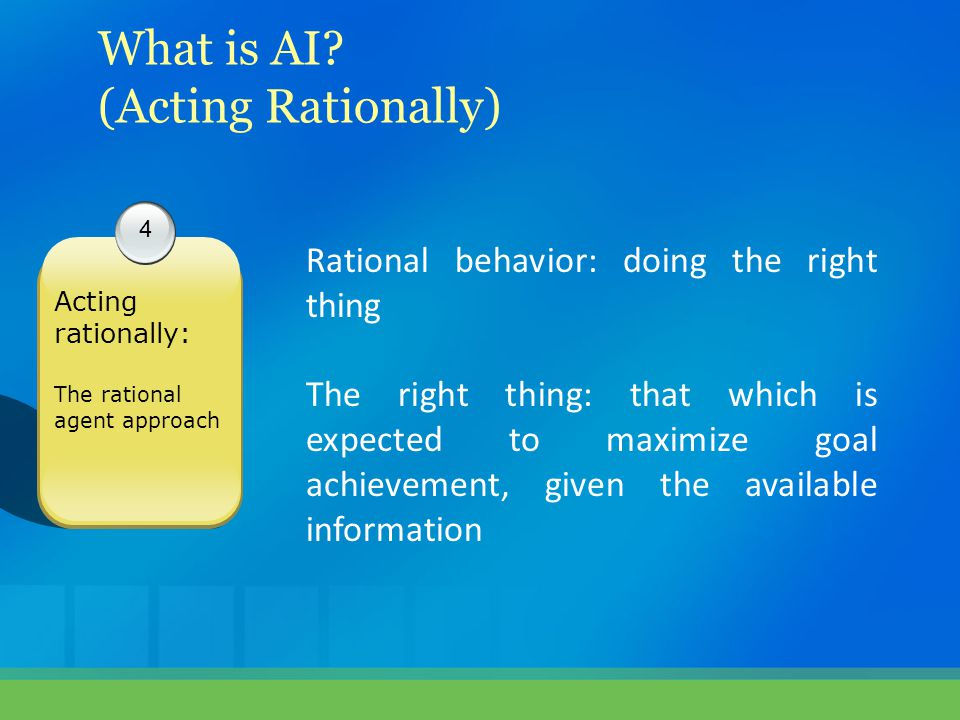 What is AI (Acting Rationally)