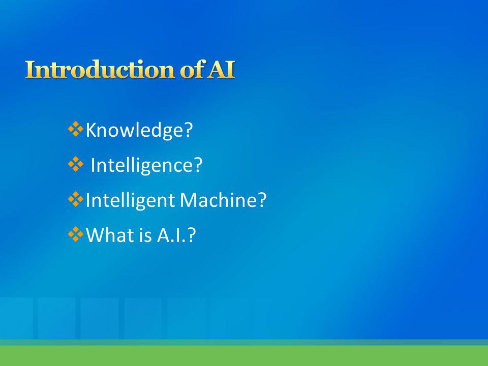 Introduction of AI Knowledge Intelligence Intelligent Machine