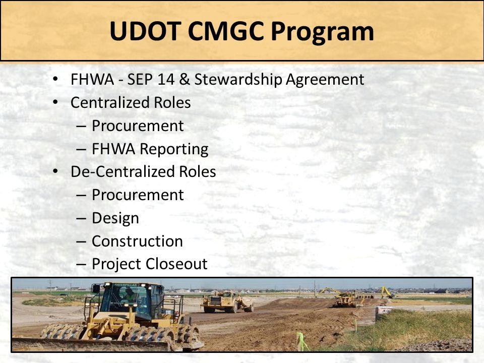 UDOT CMGC Program FHWA - SEP 14 & Stewardship Agreement