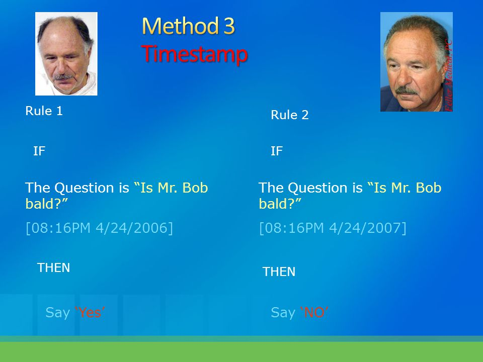 Method 3 Timestamp The Question is Is Mr. Bob bald