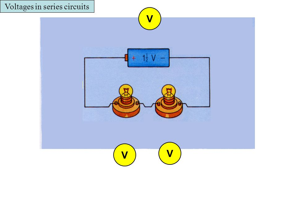 Voltages in series circuits