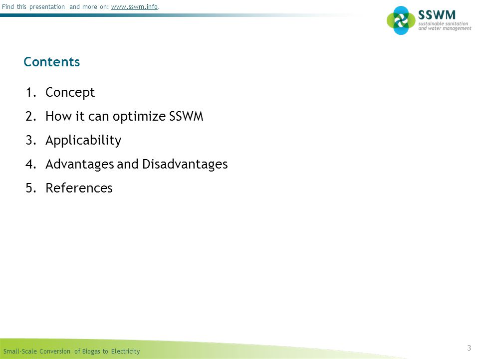 Contents Concept How it can optimize SSWM Applicability Advantages and Disadvantages References