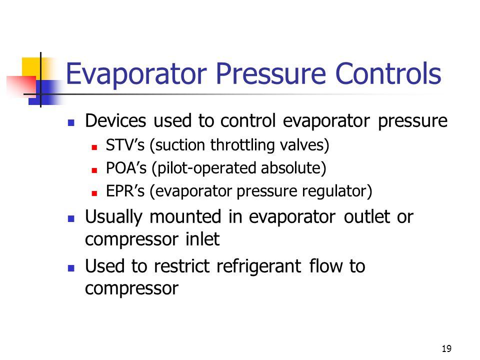 Evaporator Pressure Controls