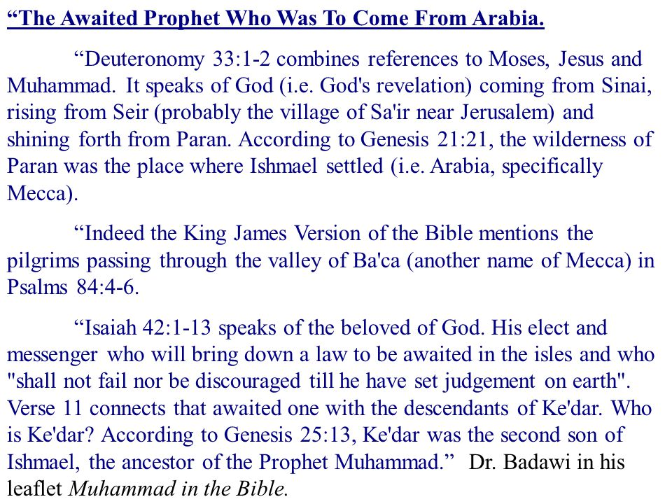 The Awaited Prophet Who Was To Come From Arabia.