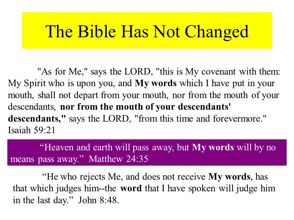 The Bible Has Not Changed