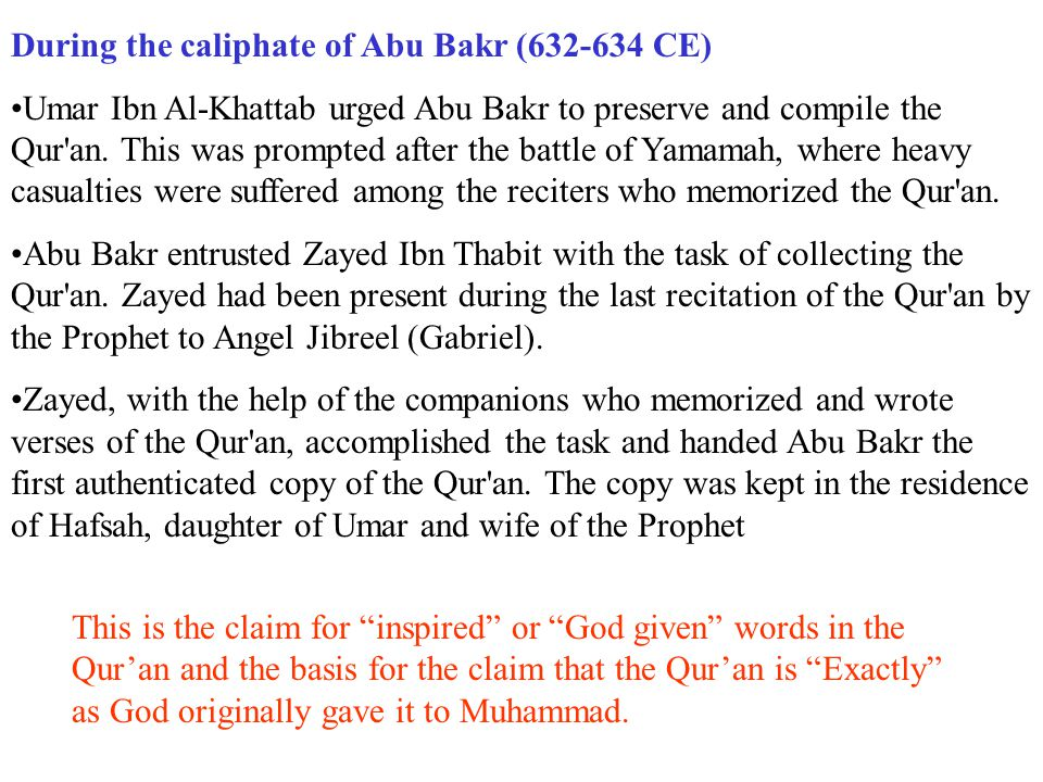 During the caliphate of Abu Bakr (632-634 CE)