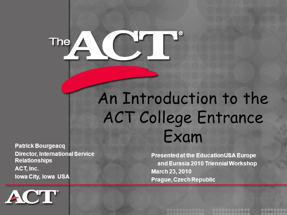 An Introduction to the ACT College Entrance Exam
