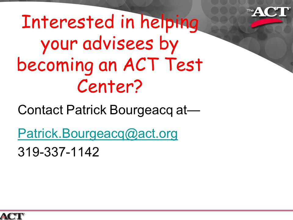 Interested in helping your advisees by becoming an ACT Test Center
