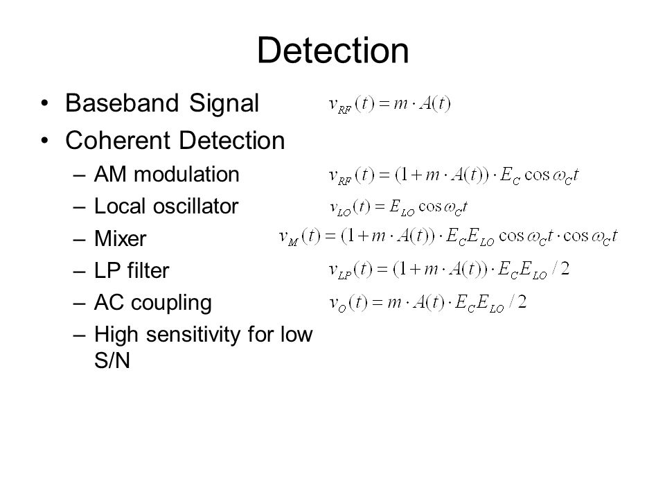 Detection Baseband Signal Coherent Detection AM modulation