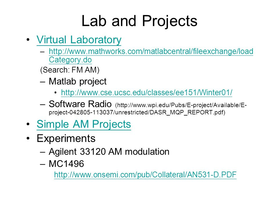 Lab and Projects Virtual Laboratory Simple AM Projects Experiments