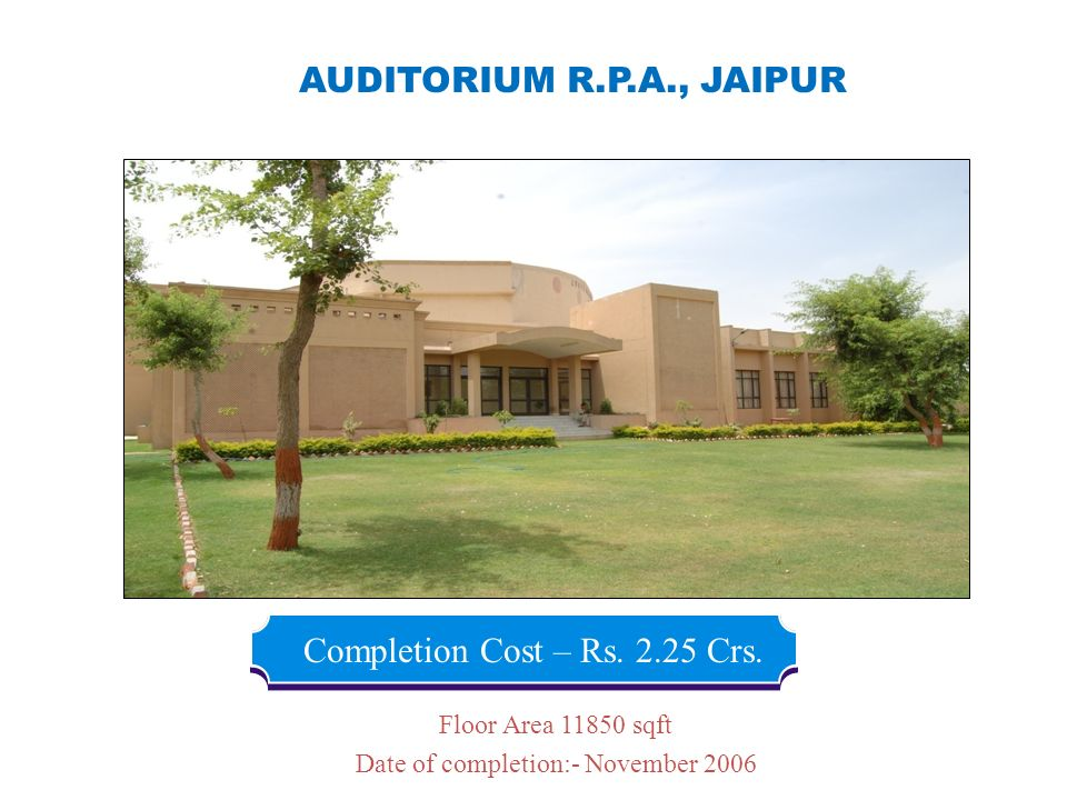 Completion Cost – Rs. 2.25 Crs.