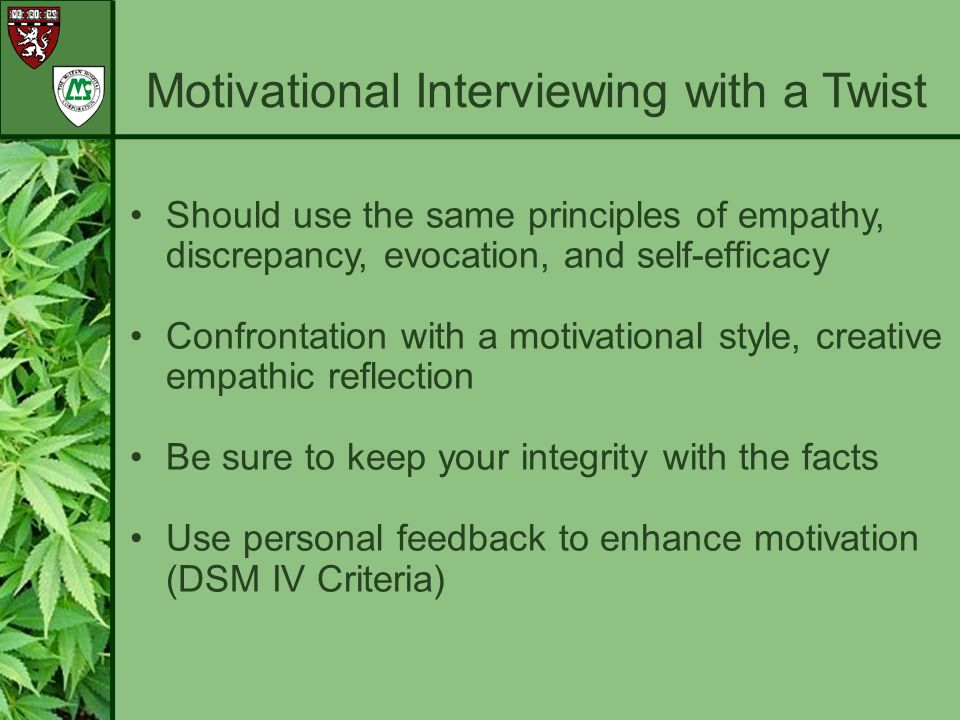 Motivational Interviewing with a Twist