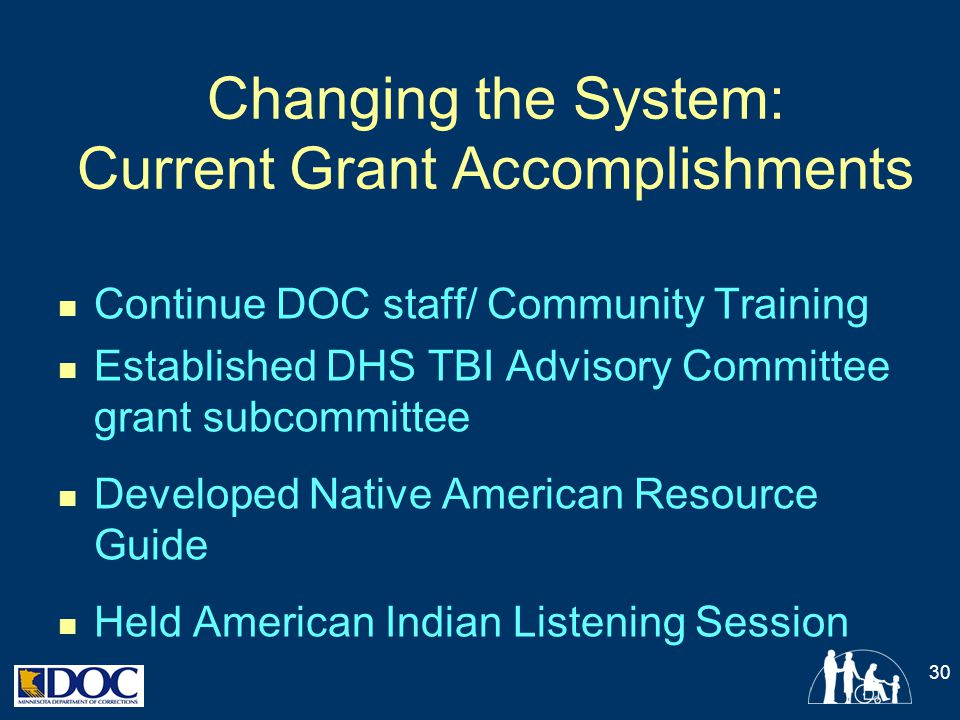 Changing the System: Current Grant Accomplishments