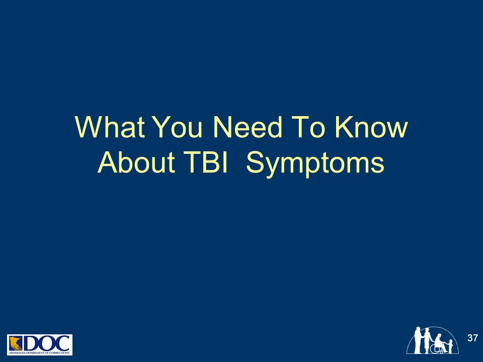 What You Need To Know About TBI Symptoms