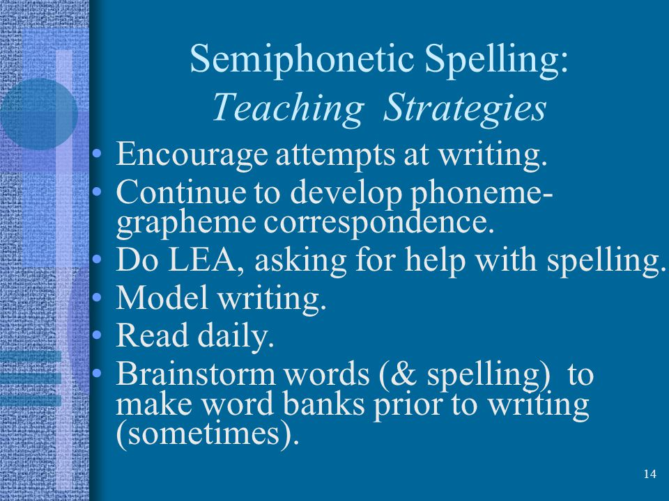 Semiphonetic Spelling: Teaching Strategies