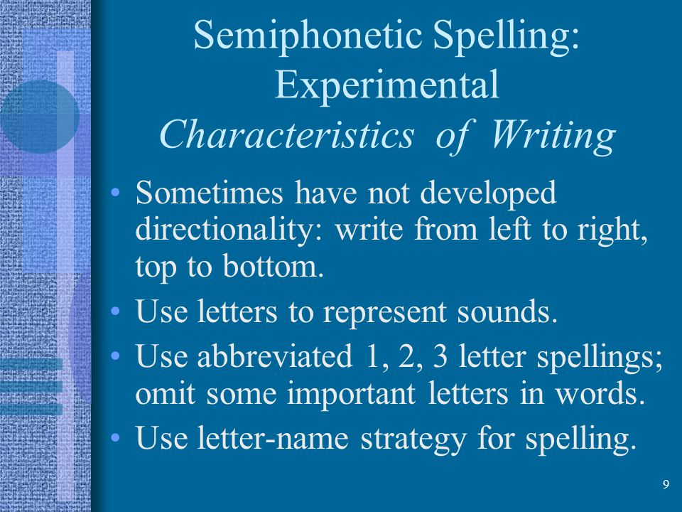 Semiphonetic Spelling: Experimental Characteristics of Writing