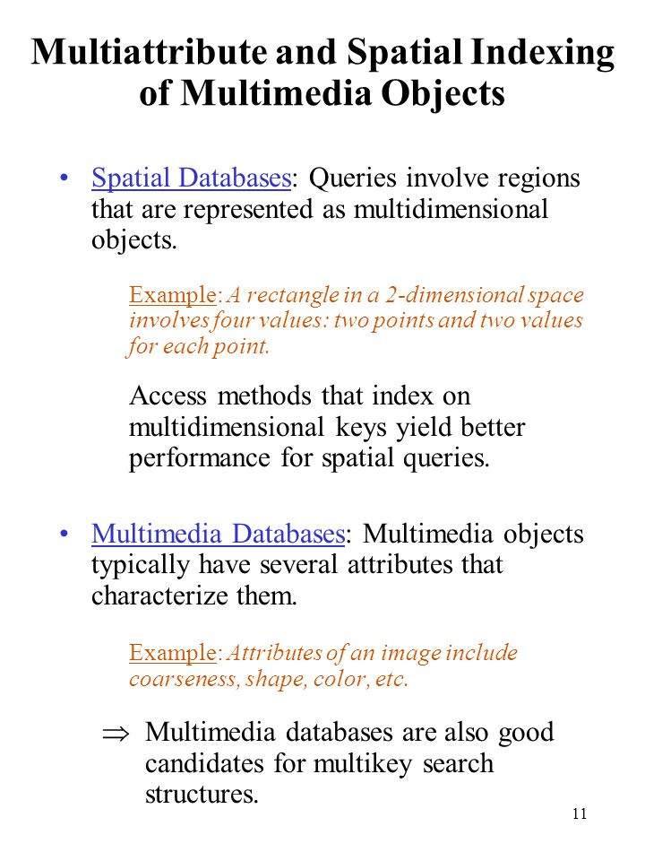 Multiattribute and Spatial Indexing of Multimedia Objects