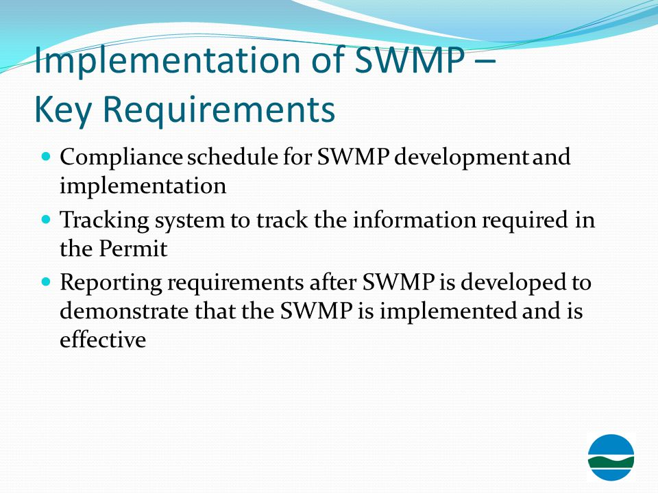 Implementation of SWMP – Key Requirements